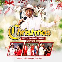 Christmas with pastor chris vol 5