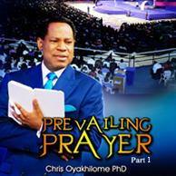 Prevailing prayer pt1 240