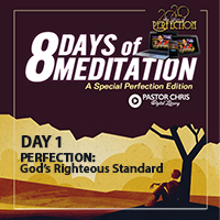Day 1 perfection god's standard of righteousness