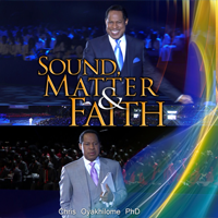 Sound matter and faith